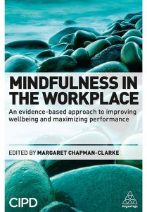 Mindfulness in the workplace CIPD